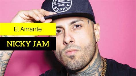 nicky jam youtube el amante nicky jam english version with el amante nicky