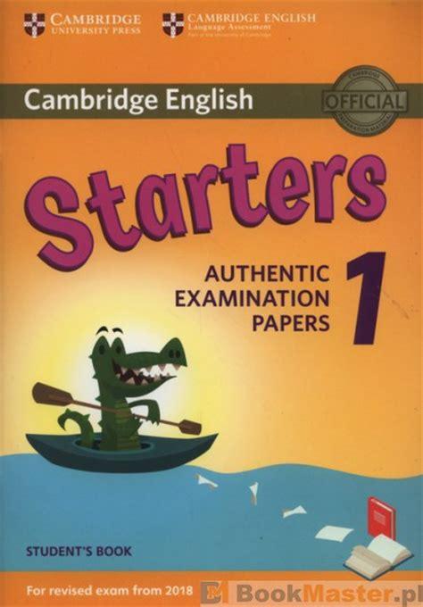 cambridge english starters 1 książka cambridge english starters 1 student s book authentic examination papers w cenie 52 70