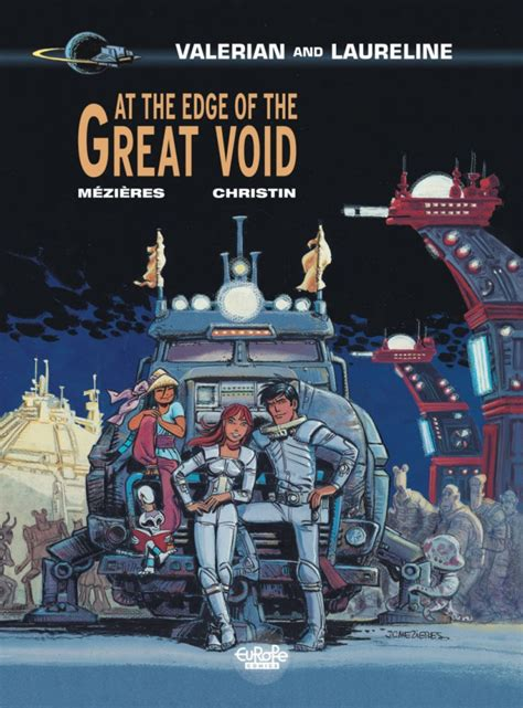 at the edge of the great void valerian laureline books valerian 187 comics free comics