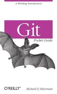 1449325866 git pocket guide git pocket guide free download code exles book