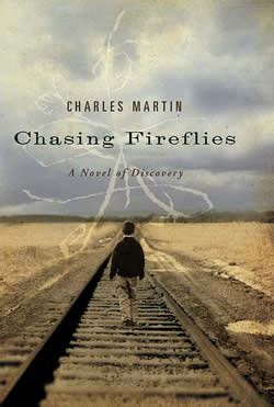chaising fireflies chasing fireflies by charles martin book review