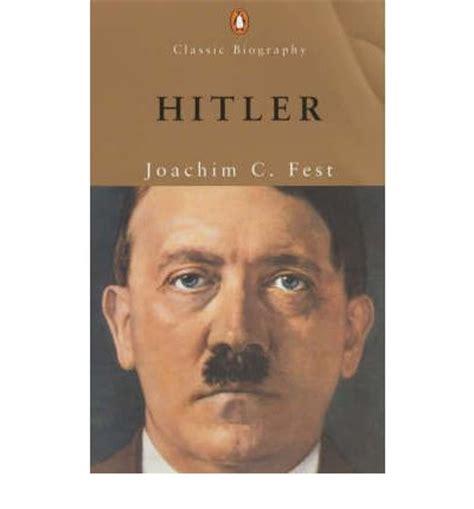 hitler biografi fest hitler joachim c fest 9780141391038