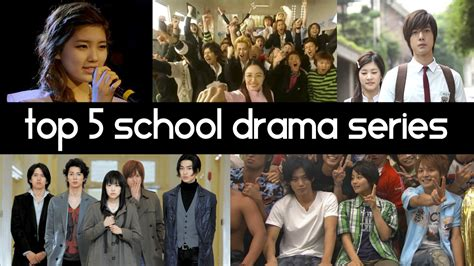 best drama series top 5 asian school dramas