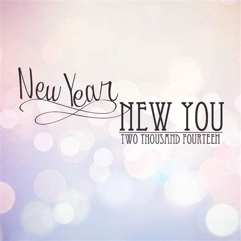 new year or new years new year new you sweetphi