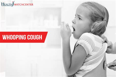 wooping couch what is whooping cough health watch center