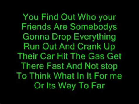 Find Out Who Are You Find Out Who Your Friends Are Lyrics