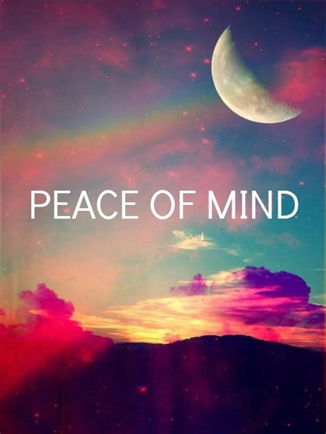 Peace Of Mind Pictures, Photos, and Images for Facebook, Tumblr, Pinterest, and Twitter