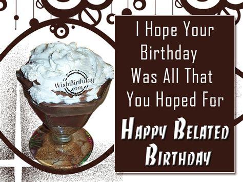 Happy Belated Birthday Wishes For Nephew Happy Belated Birthday Wishbirthday Com