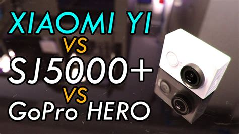 Gopro Vs Xiaomi xiaomi yi vs sjcam sj5000 vs gopro doovi