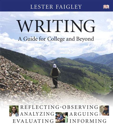 the fierce s guide to college and beyond the lessons the textbooks don t teach you books faigley writing a guide for college and beyond pearson