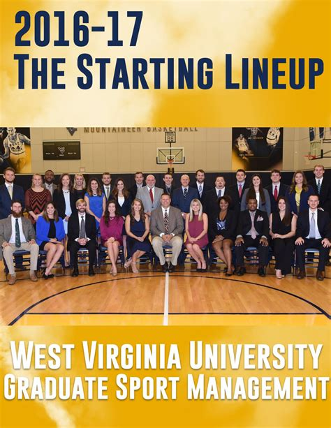 Wvu Mba Sports Management by 2016 17 Sport Management Starting Lineup By Wvu Cpass Issuu