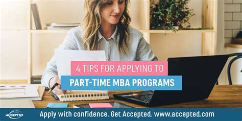 When To Apply To Mba Programs by 4 Tips For Applying To Part Time Mba Programs Accepted