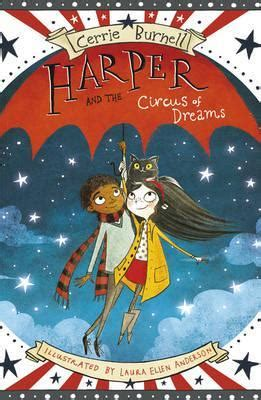 harper and the circus of dreams cerrie burnell 9781407157405