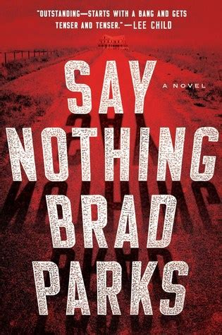 say nothing a novel books say nothing by brad parks reviews discussion bookclubs