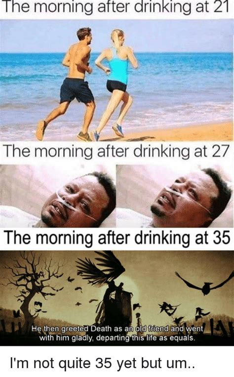 Morning After Meme - the morning after drinking at 21 the morning after