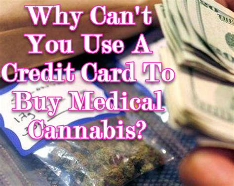 Can You Use A Giftcard To Buy A Gift Card - why can t you use a credit card to buy medical cannabis