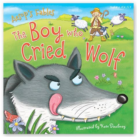 the boy who cried wolf picture book the boy who cried wolf doingitlocal