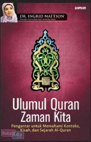 Pengantar Ulumul Quran Rosihon Anwar Buku Agama Islam B62 bukukita ulumul quran zaman kita pengantar untuk memahami konteks kisah dan sejarah al