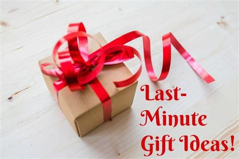 last minute gift ideas last minute gift ideas