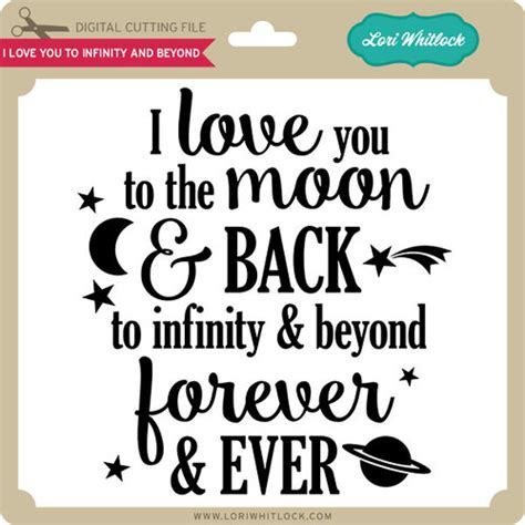 i you to infinity and beyond books i you to infinity and beyond lori whitlock s svg shop