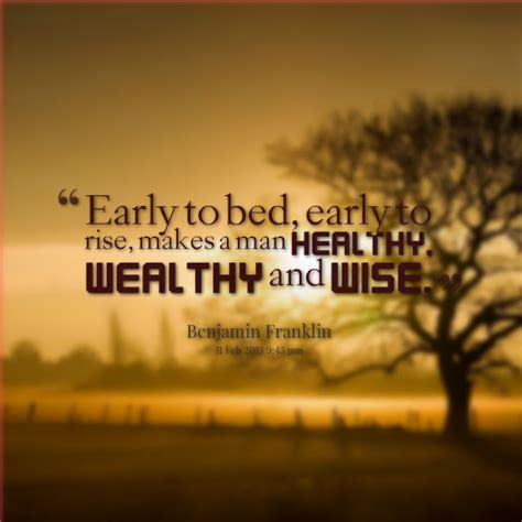 early to bed early to rise quote early to bed and early to rise makes a man healthy wealthy and wise quotesvalley com