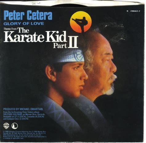 theme music karate kid stars team peter cetera glory of love flac