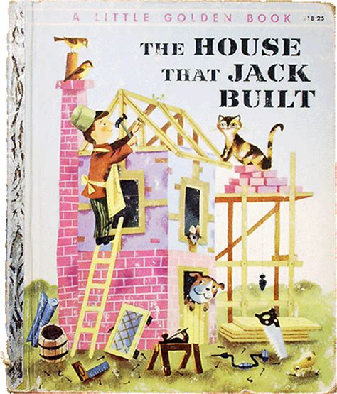 the house books golden books the house that built book no 218