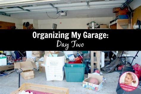 how do i organize my garage day two of my big garage organization project a slob
