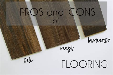 pros and cons of laminate vinyl and tile flooring