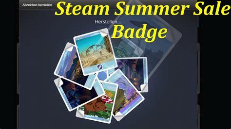 steam new year sale badge steam summer sale 2017 badge crafting