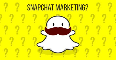 Or On Snapchat Snapchat Does It A Place In Marketing