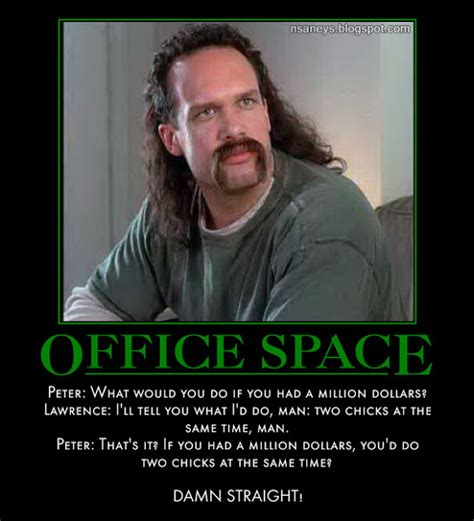 Lawrence Office Space Meme - nsaney z posters ii office space two chicks at the same