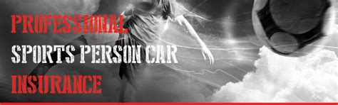 Person Car Insurance by Professional Sports Person Car Insurance