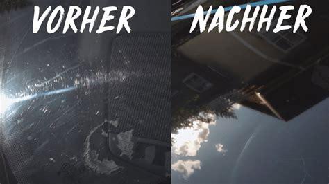 Autoscheiben Polieren Kratzer by Kratzer Aus Der Autoscheibe Entfernen So Poliert Ihr Das
