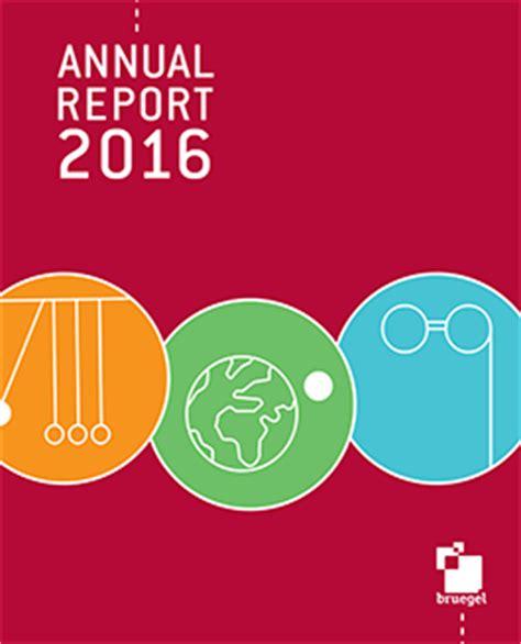 2016 Annual Report by Bruegel Annual Report 2016 Bruegel