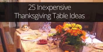inexpensive thanksgiving dinner 25 ideas for inexpensive thanksgiving table decorations