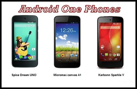 android one phone android one to get as low as 50 mobile phone collection