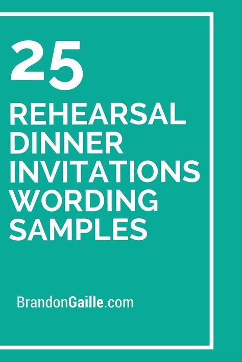 sle wording wedding rehearsal dinner invitations 78 best ideas about rehearsal dinners on