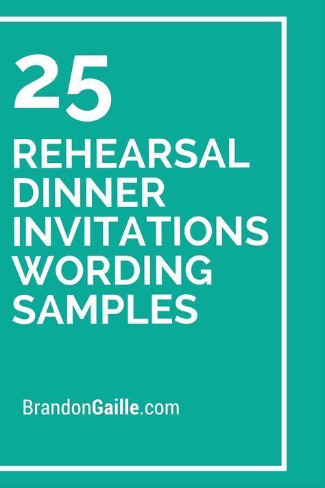wedding rehearsal dinner invitation wording sles 78 best ideas about rehearsal dinners on