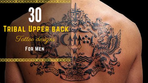 upper back tattoos for men tribal 12 tribal back designs for amazing