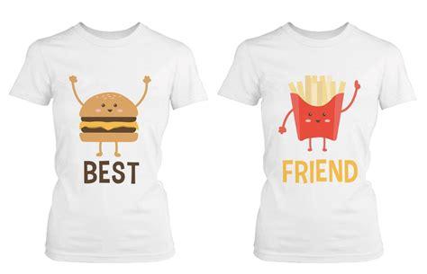 T Shirts For Friends Best Friend T Shirts Hamburger And