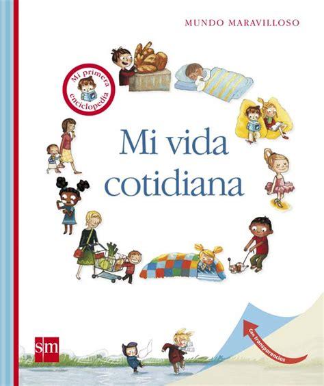 imagenes y simbolos en la vida cotidiana mi vida cotidiana literatura infantil y juvenil sm