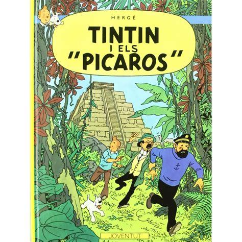 las aventuras de tintin 8426114199 193 lbum las aventuras de tint 237 n tint 237 n y los p 237 caros bd addik