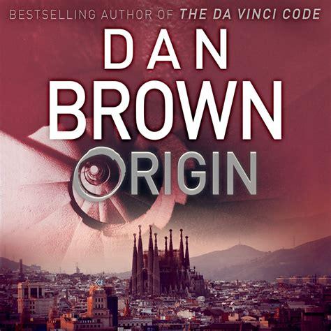 amazon origin dan brown origin robert langdon book 5 by dan brown