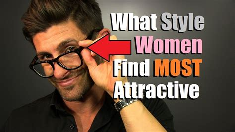what hairstyle are women most attracted to what style glasses do women find most attractive on men