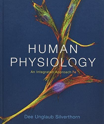 human physiology an integrated approach 7th edition isbn 9780321970336 human physiology an integrated