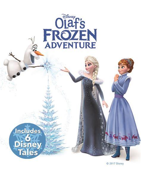 olafs frozen adventure olaf s frozen adventure now on digital 5 free from