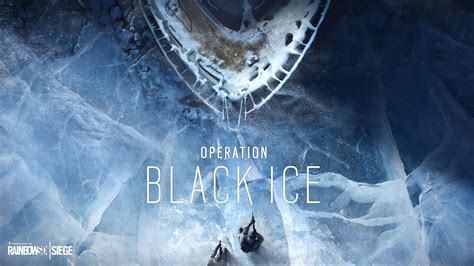Rainbow Six Siege Operation Black Ice Wallpapers   HD