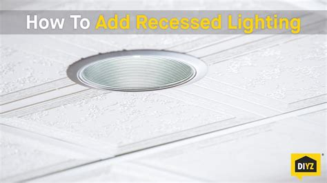 how to add recessed lighting how to add recessed lighting