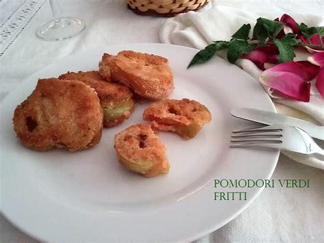 come cucinare i pomodori verdi pomodori verdi fritti come si preparano ecco la ricetta